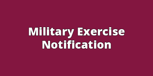 Military exercise notification